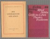 Döblin, Alfred: Die literarische Situation. Dazu eine Beigabe.
