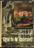 Kunsky, Josef: Reise in die Unterwelt. Die Karsthöhlen der Tschechoslowakei. Deutsch von C. und F. Kirschner. Mit zahlreichen s/w-Fotos. Mit  einer Beigabe.