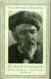 Keyserling, Hermann Graf: Ein Gedächtnisbuch. Hg. vom Keyserling-Archiv Innsbruck-Mühlau. Mit vier Bildern.