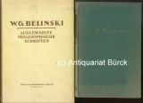 Belinski, W.G.: Ausgewählte philosophische Schriften. Aus dem Russischen von Alfred Kurella. Mit einem Portraitfrontispiz. Dazu eine Beigabe.