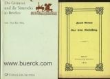 Die Grimms und die Simrocks in Briefen 1830 bis 1864. Hg. von Walther Ottendorff-Simrock. Mit 25 Kunstdrucktafeln. Mit einer  Beigabe.