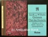 Franke, Carl: Die Brüder Grimm. Ihr Leben und Wirken in gemeinfaßlicher Weise dargestellt. Dazu eine Beigabe.